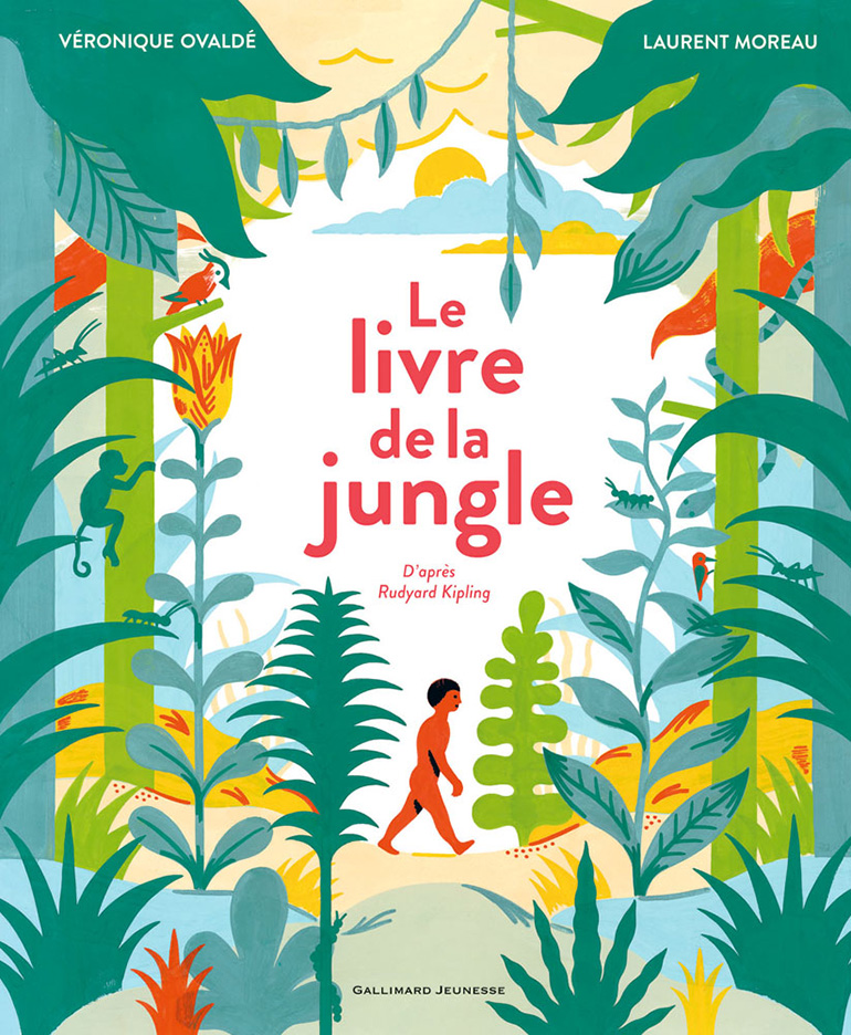 Books-cover-The-Jungle-Book-Adaptation-of-Rudyard-Kiplings-novel-by-Veronique-Ovaldé-Gallimard-Jeunesse